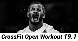 CrossFit Open Workout 19.1